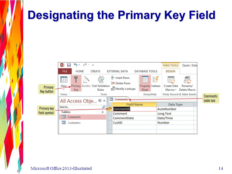 Designating the Primary Key Field Microsoft Office 2013-Illustrated14
