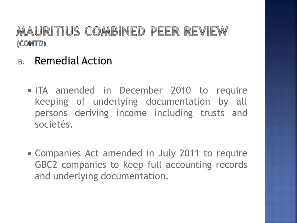 B. Remedial Action  ITA amended in December 2010 to require keeping of underlying documentation by all persons deriving income including trusts and s