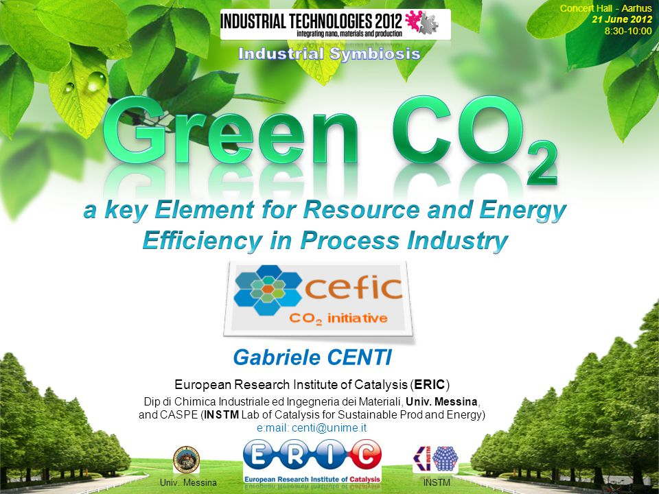 Industrial Council Industrial Council European Research Institute of Catalysis 2 A Virtual (non-profit) Institute, based in Belgium, gathering together 14 EU research and academic Institutions in the field of catalysis.