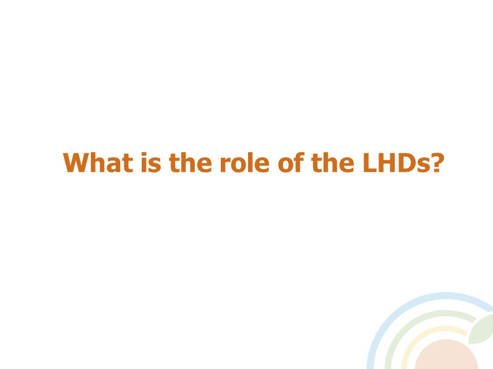 What is the role of the LHDs