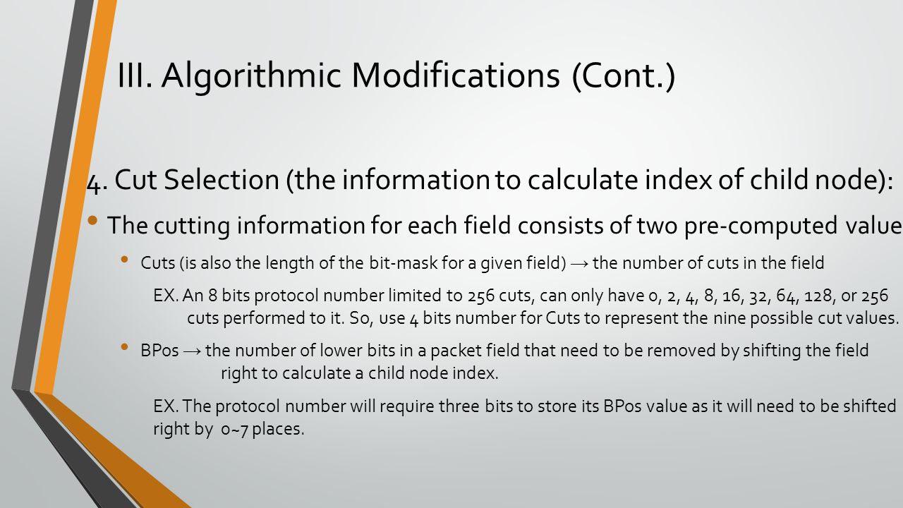4. Cut Selection (the information to calculate index of child node): The cutting information for each field consists of two pre-computed value Cuts (i