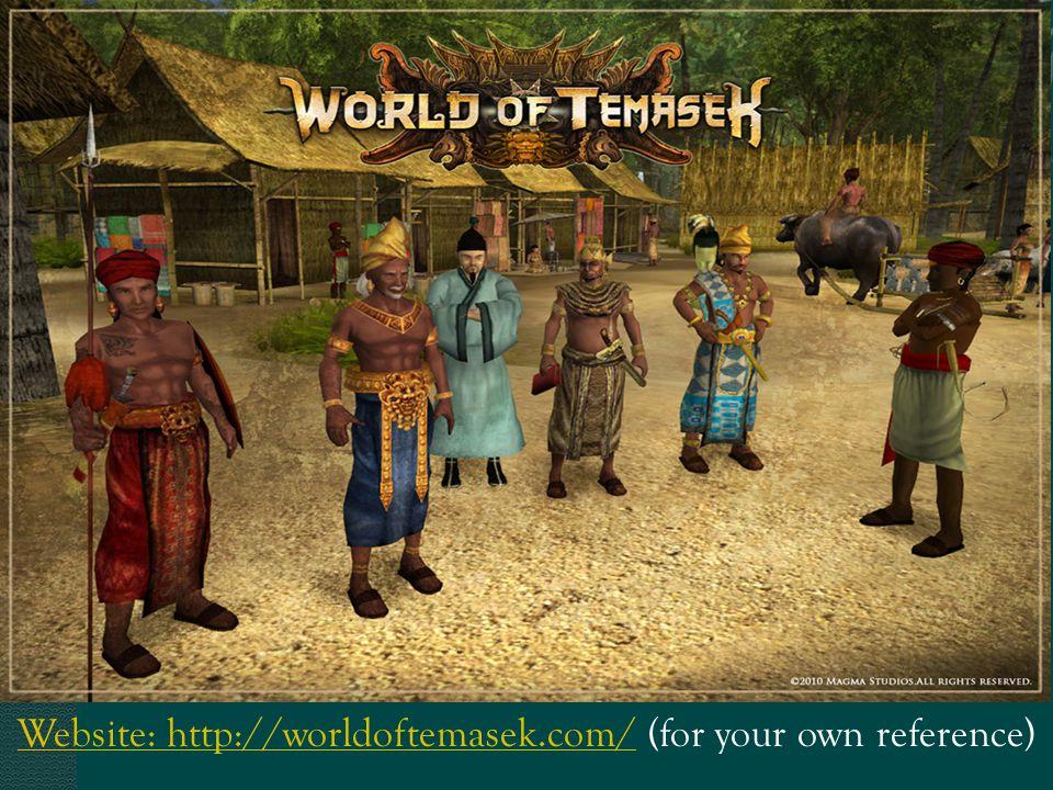 Website: http://worldoftemasek.com/Website: http://worldoftemasek.com/ (for your own reference)