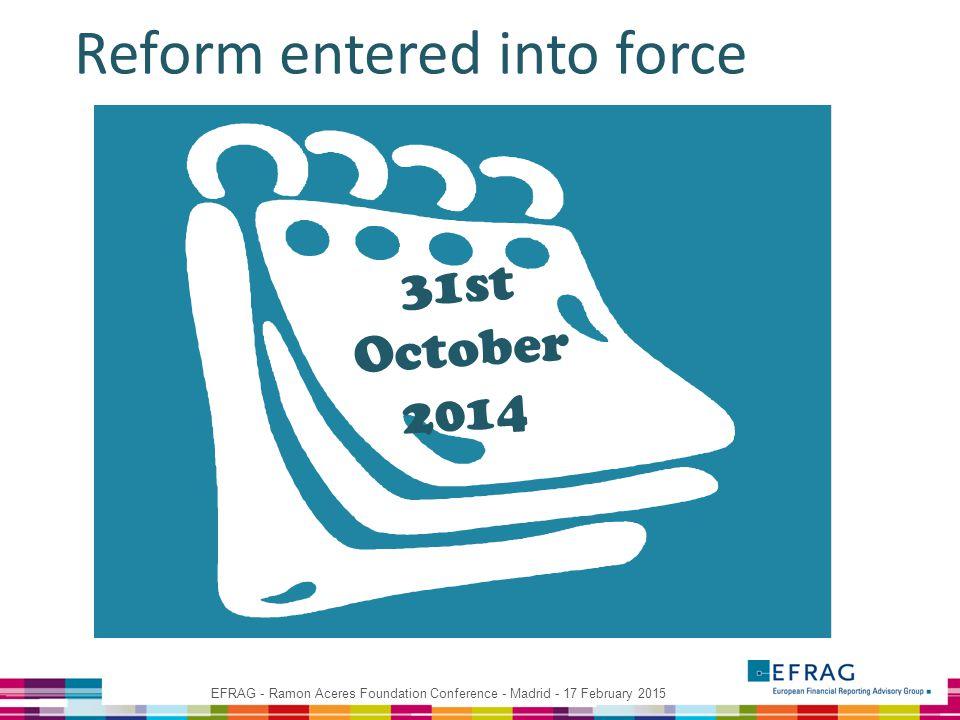 31st October 2014 Reform entered into force