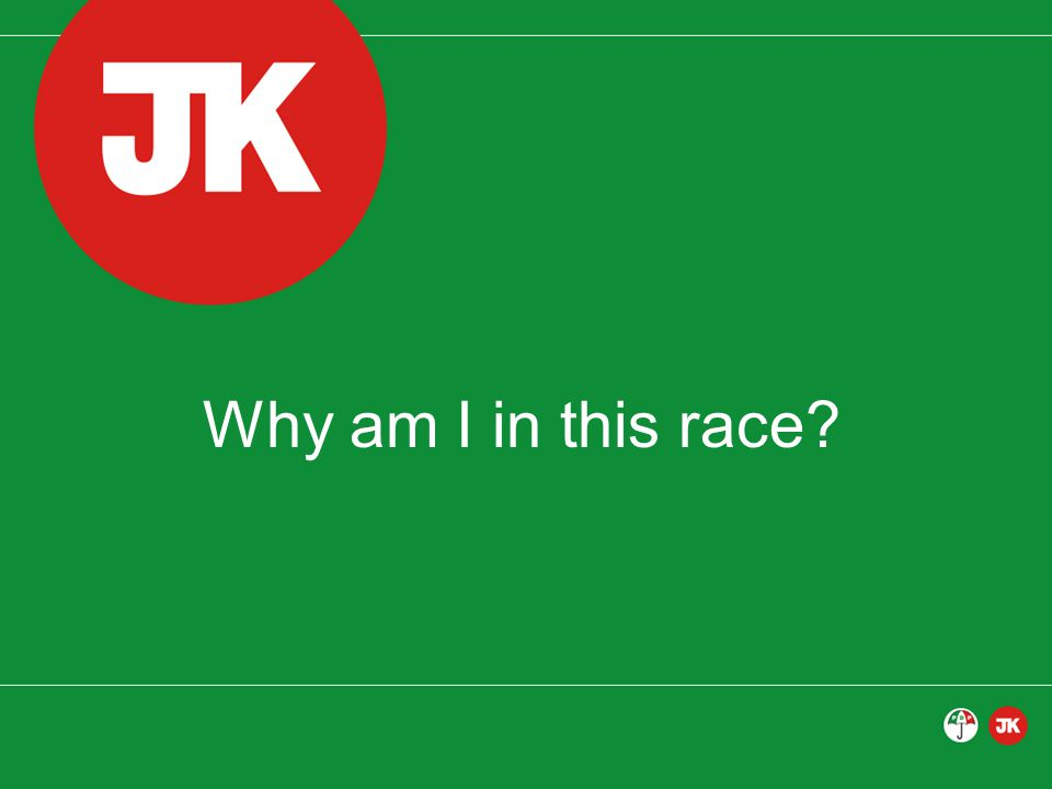 Why am I in this race?