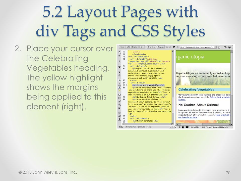 5.2 Layout Pages with div Tags and CSS Styles 2.Place your cursor over the Celebrating Vegetables heading.