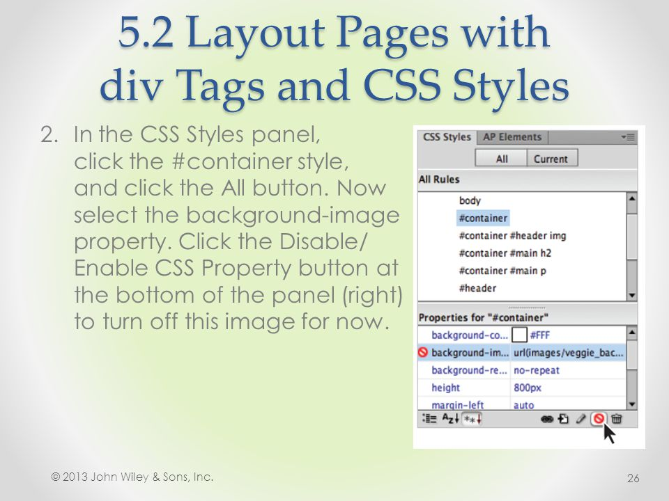 5.2 Layout Pages with div Tags and CSS Styles 2.In the CSS Styles panel, click the #container style, and click the All button.