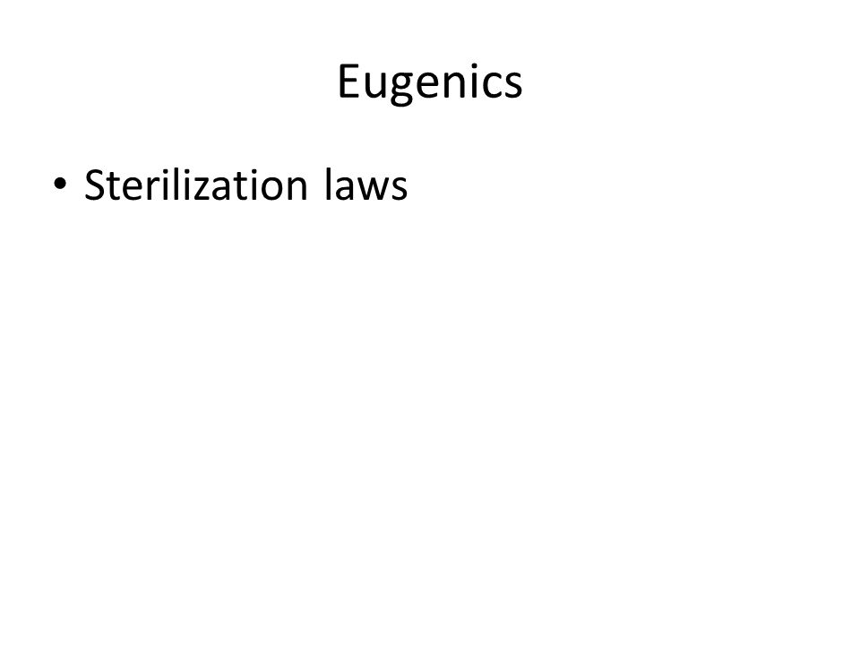 Eugenics Sterilization laws