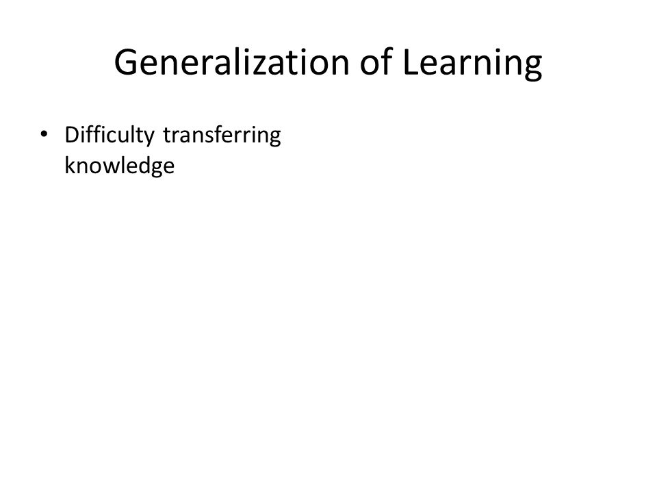 Generalization of Learning Difficulty transferring knowledge