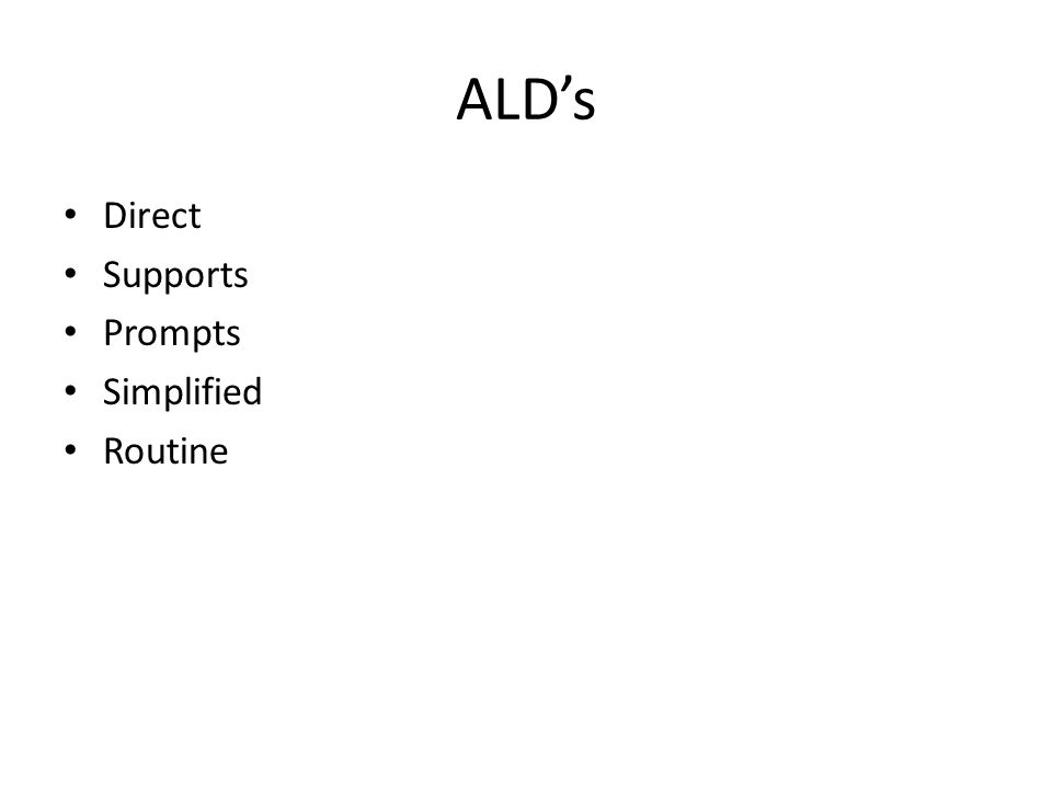 ALD's Direct Supports Prompts Simplified Routine