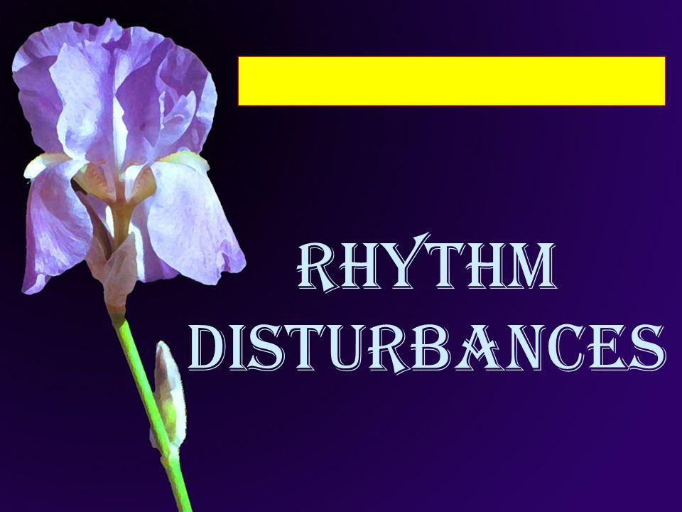 Rhythm Disturbances