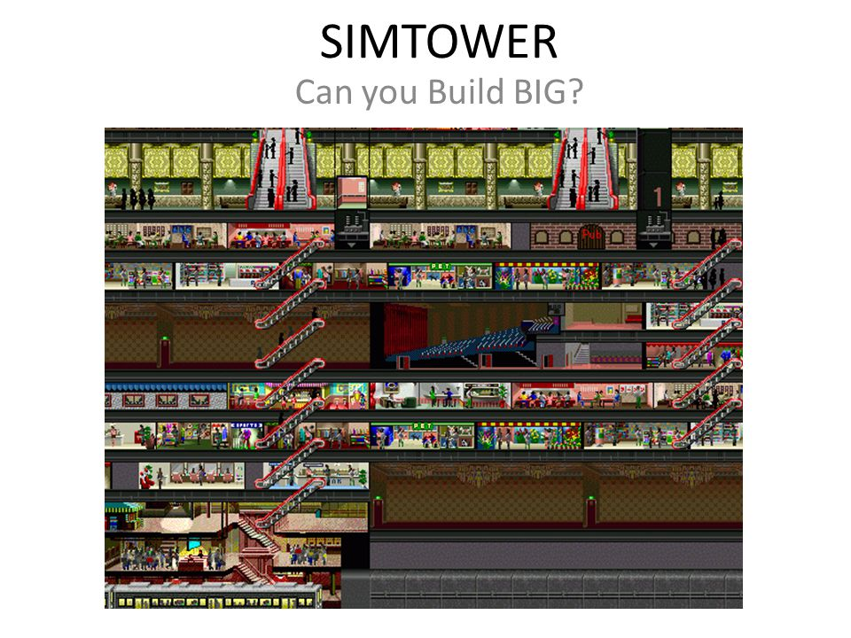 SIMTOWER Can you Build BIG?