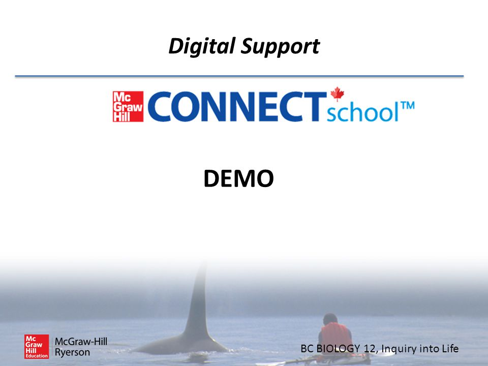 BC BIOLOGY 12, Inquiry into Life Digital Support DEMO