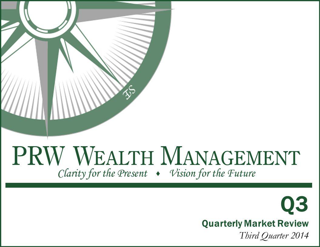 Q3 Quarterly Market Review Third Quarter 2014