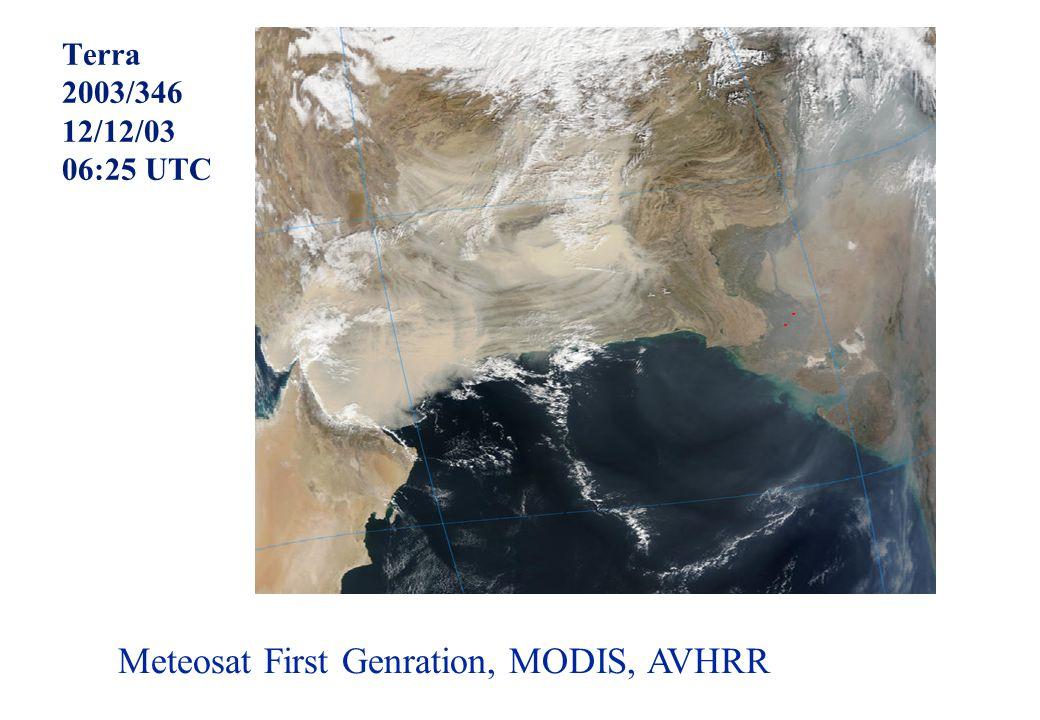 Terra 2003/346 12/12/03 06:25 UTC Meteosat First Genration, MODIS, AVHRR