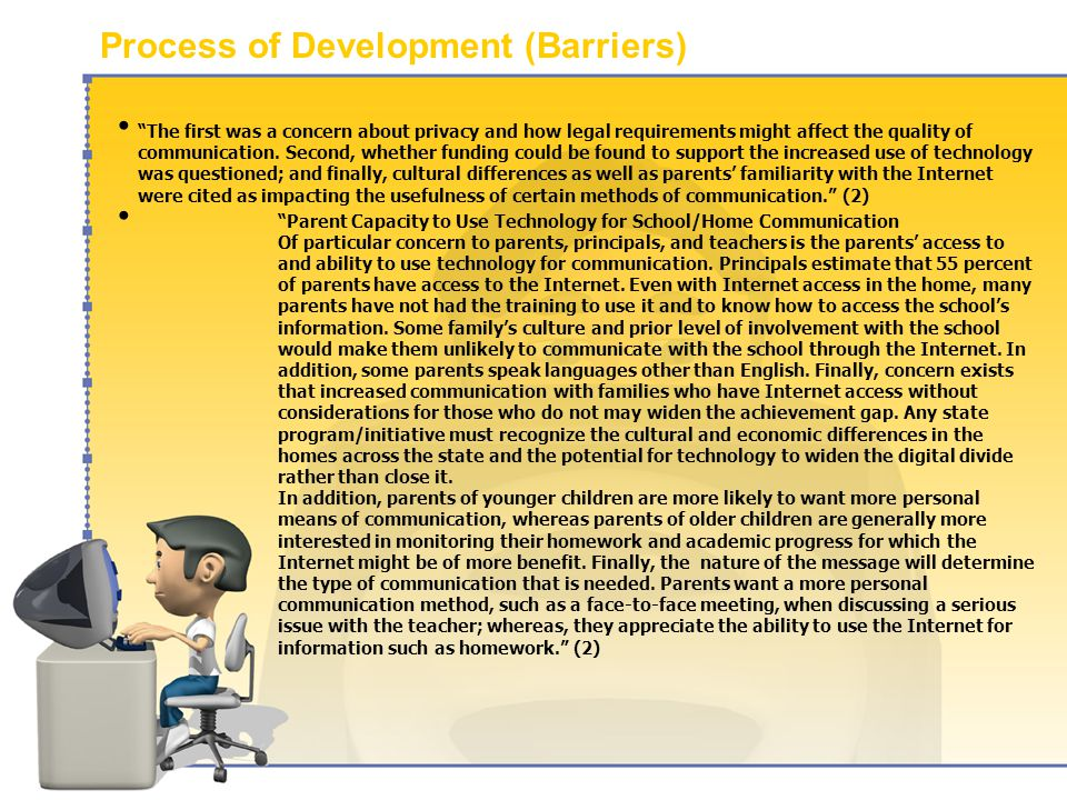 Process of Development (Barriers) The first was a concern about privacy and how legal requirements might affect the quality of communication.