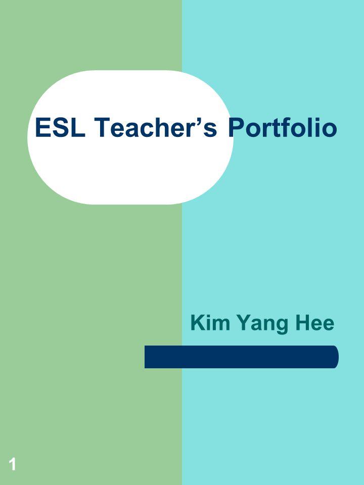 Kim Yang Hee ESL Teacher's Portfolio 1