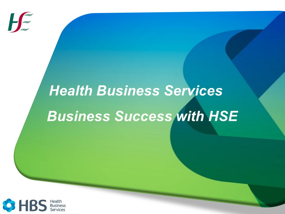 Health Business Services Business Success with HSE