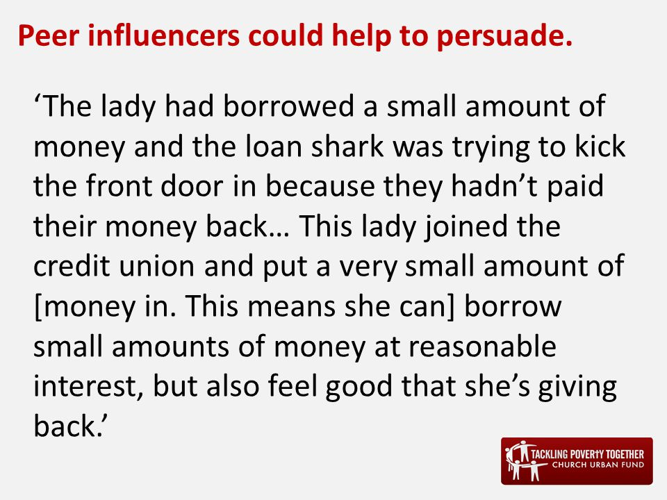 Peer influencers could help to persuade.