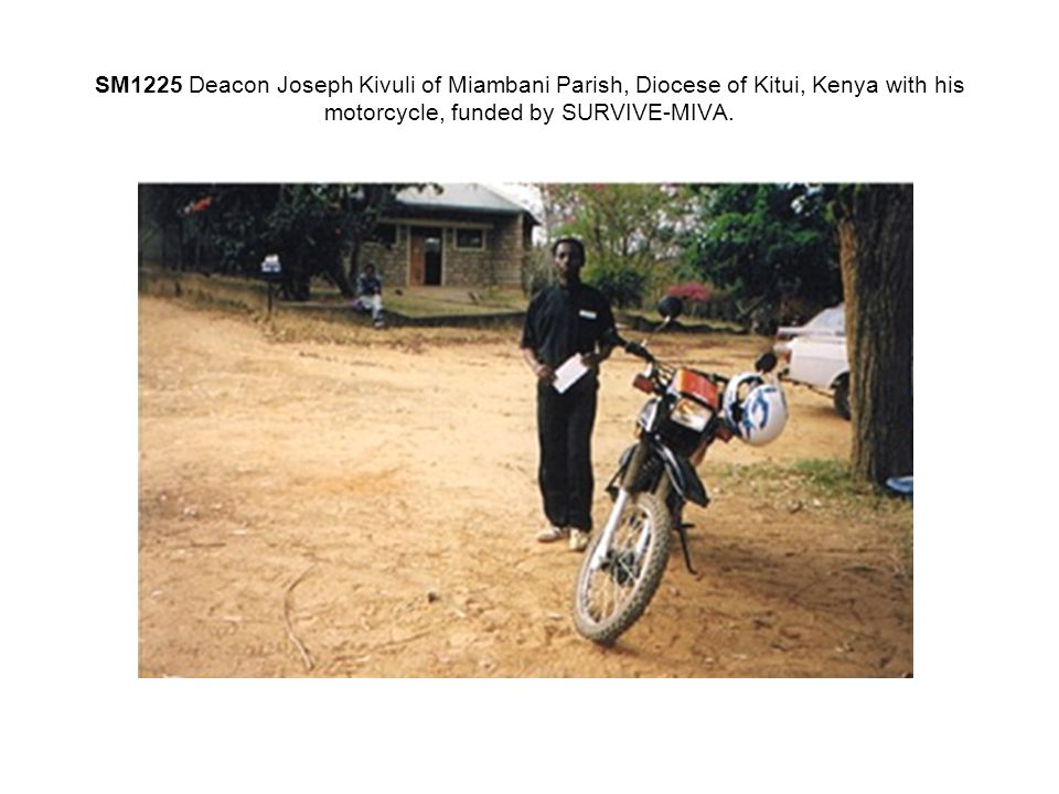 SM1225 Deacon Joseph Kivuli of Miambani Parish, Diocese of Kitui, Kenya with his motorcycle, funded by SURVIVE-MIVA.