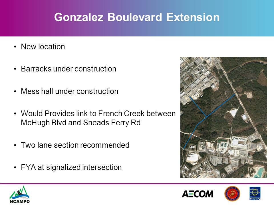 Gonzalez Boulevard Extension New location Barracks under construction Mess hall under construction Would Provides link to French Creek between McHugh