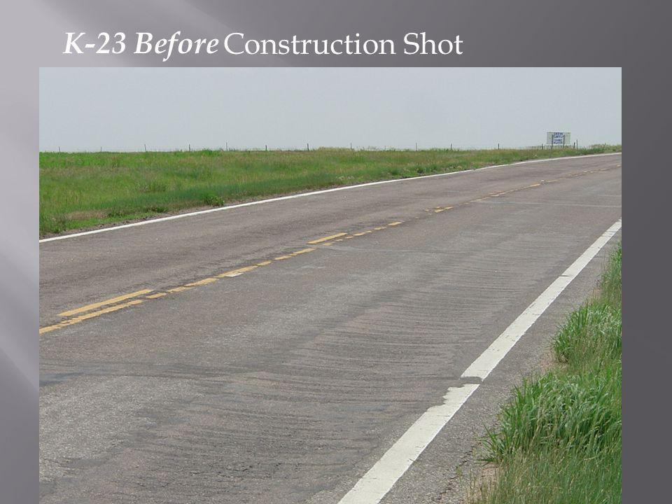 K-23 Before Construction Shot