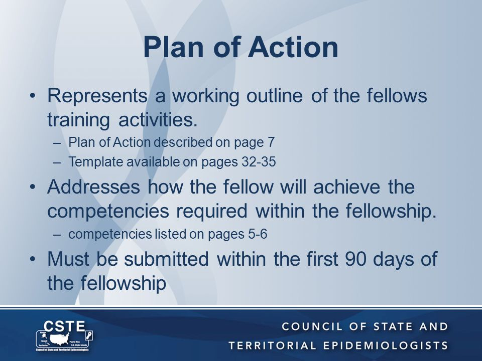 Plan of Action Represents a working outline of the fellows training activities.