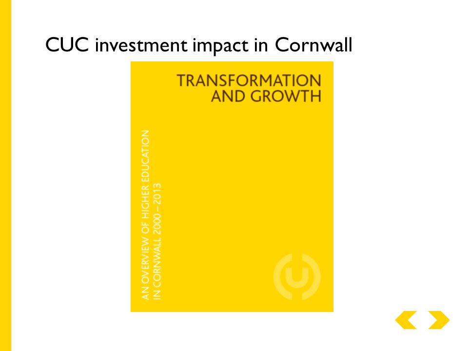 CUC investment impact in Cornwall