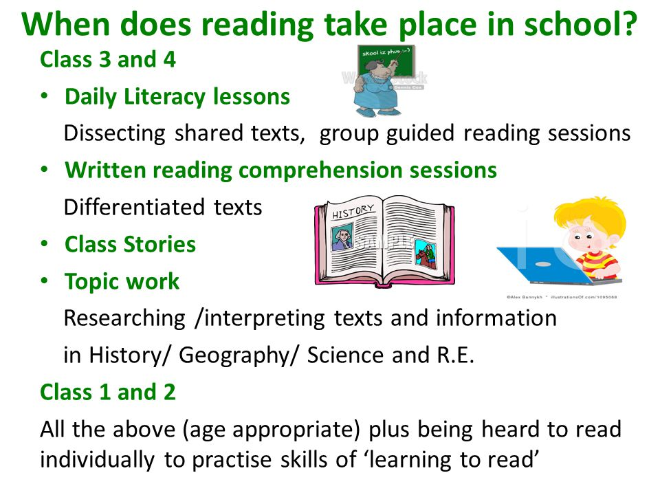 When does reading take place in school.
