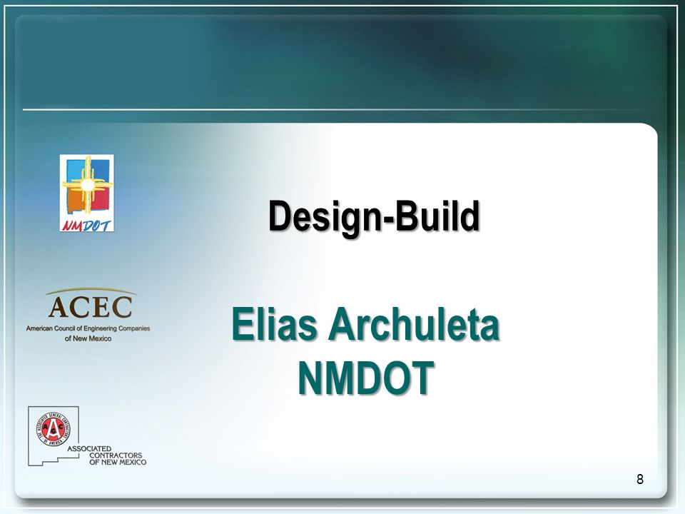 Design-Build Elias Archuleta NMDOT 8