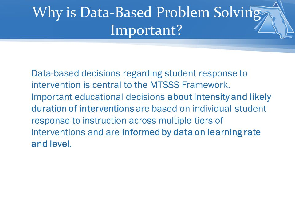 Why is Data-Based Problem Solving Important.