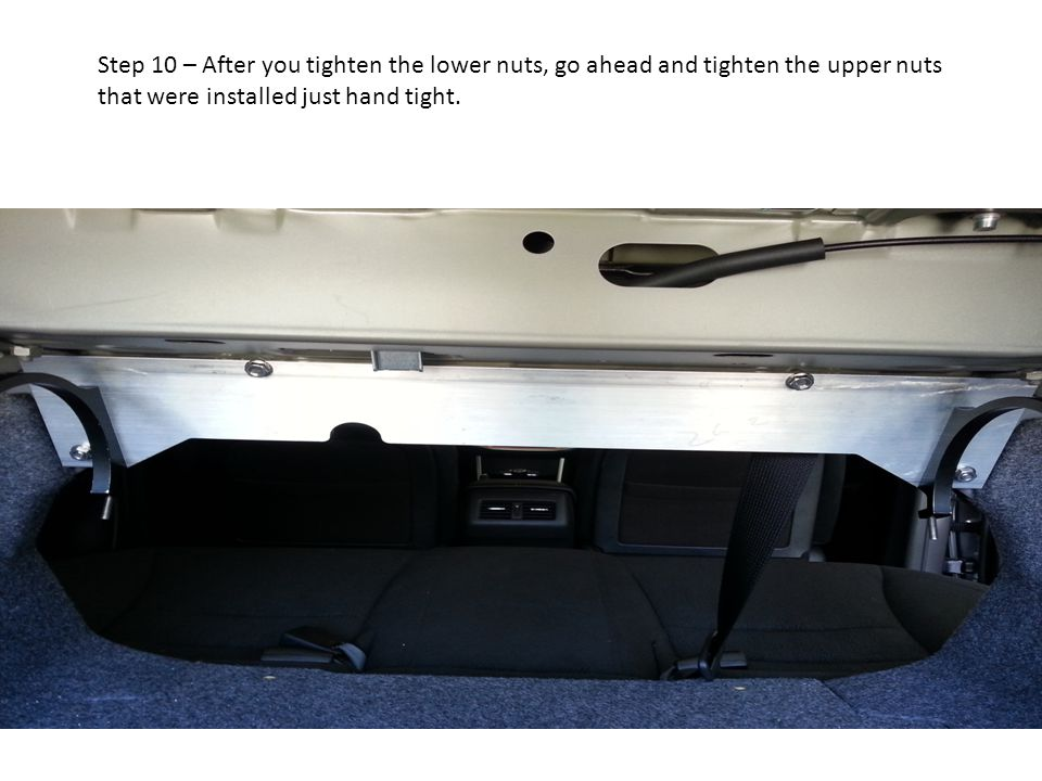 Step 10 – After you tighten the lower nuts, go ahead and tighten the upper nuts that were installed just hand tight.
