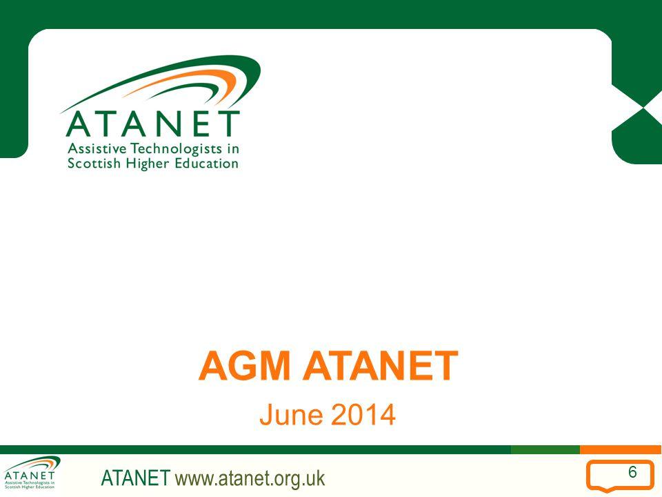 ATANET www.atanet.org.uk 6 AGM ATANET June 2014