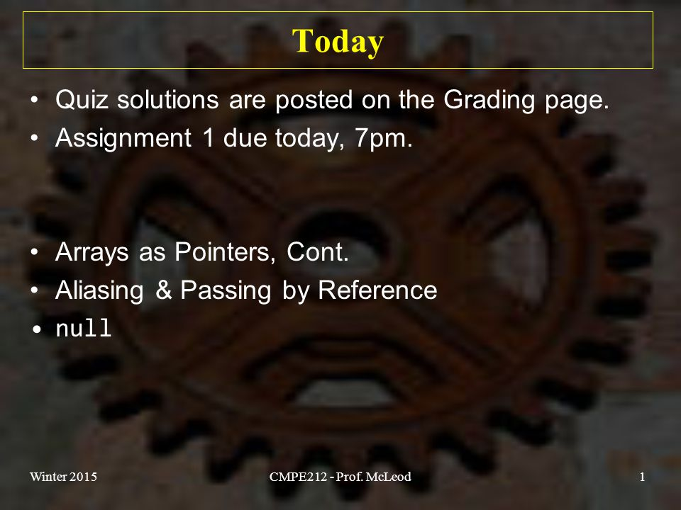 Today Quiz solutions are posted on the Grading page.