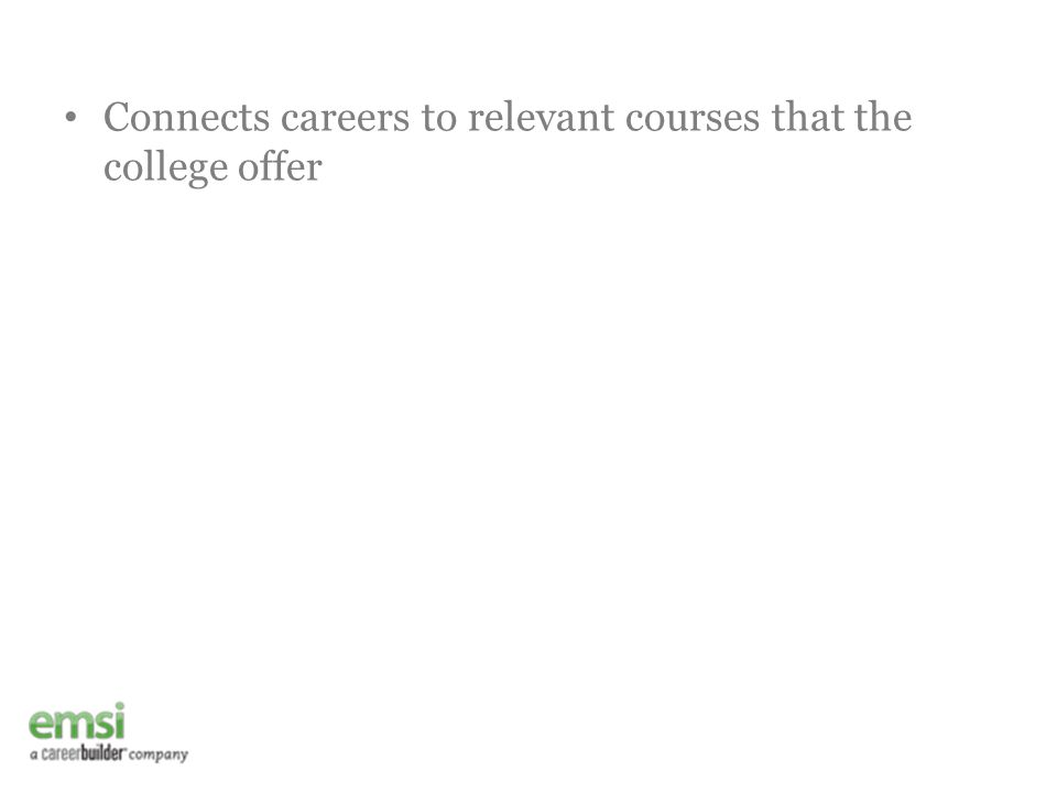 Connects careers to relevant courses that the college offer
