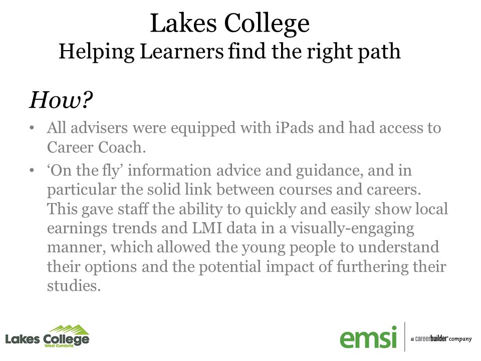 Lakes College Helping Learners find the right path How.