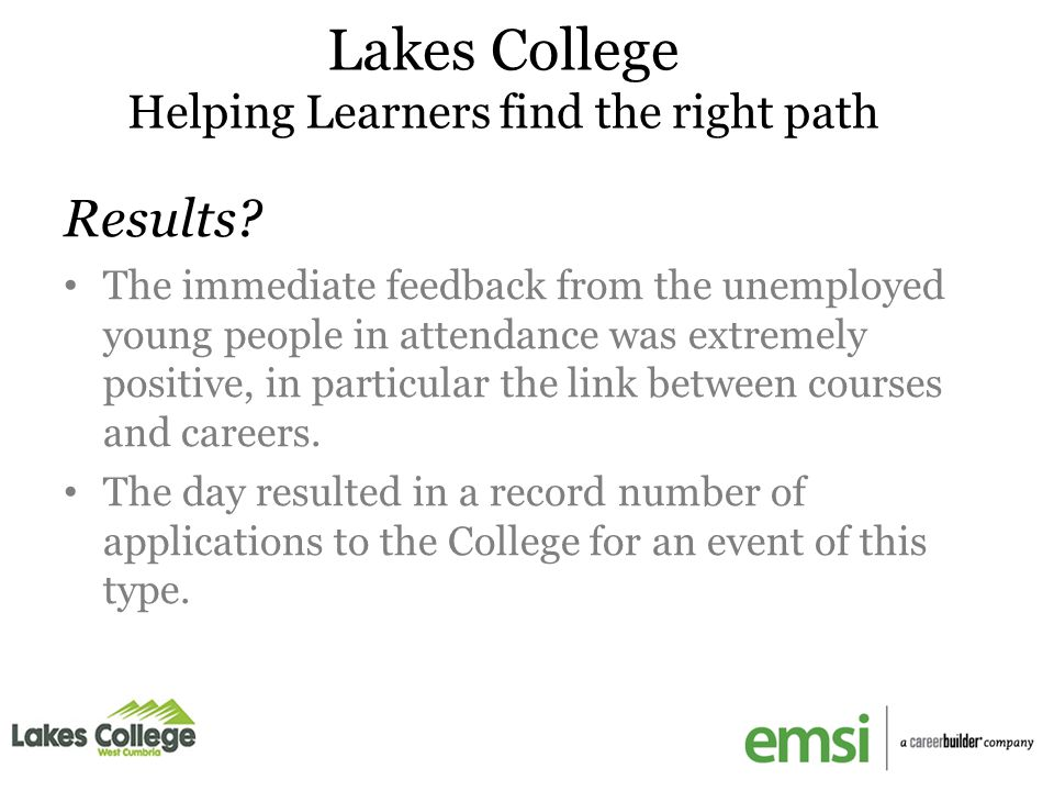 Lakes College Helping Learners find the right path Results.