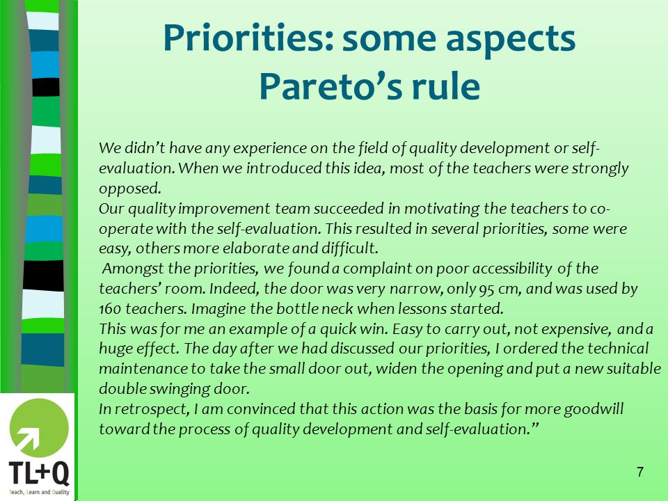 Priorities: some aspects Use PDCA 8