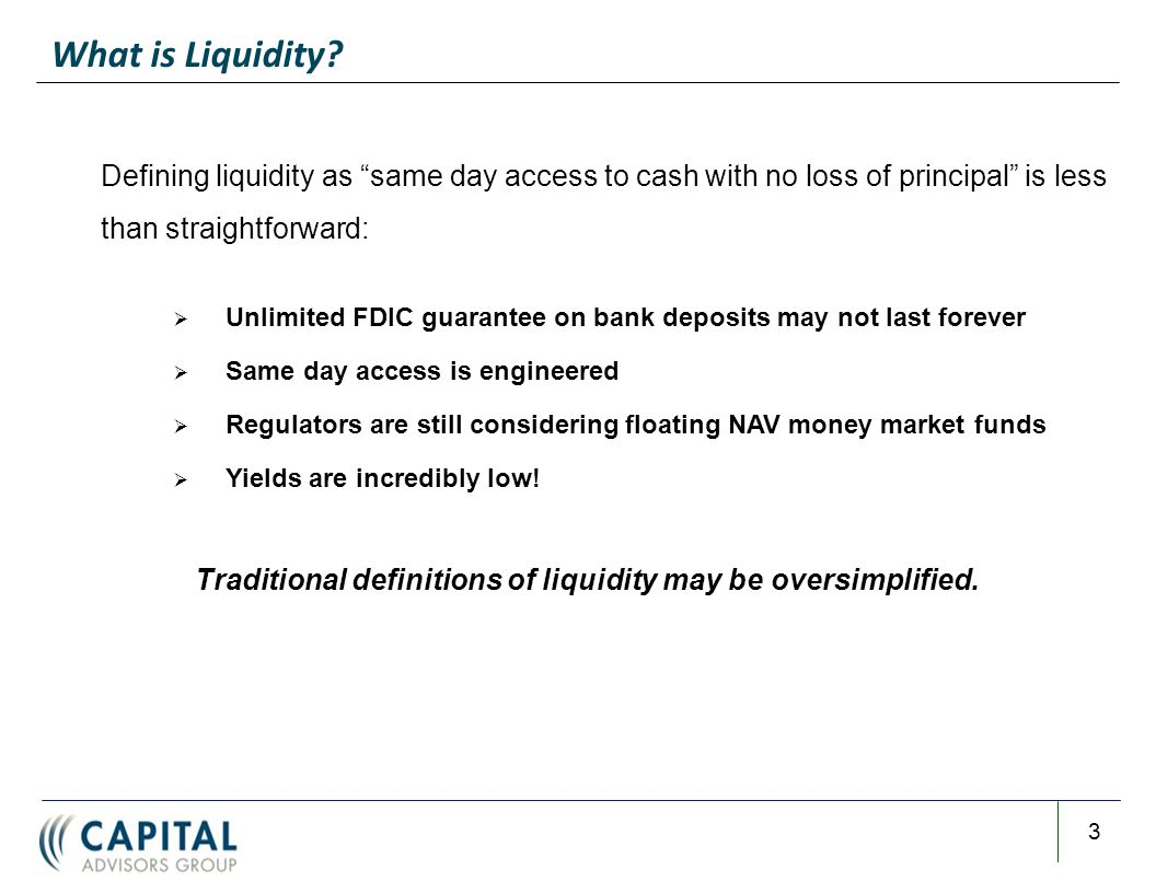Refining Liquidity Definitions Structuring Liquidity in Separate Accounts Using Liquidity to Your Yield Advantage Agenda 4