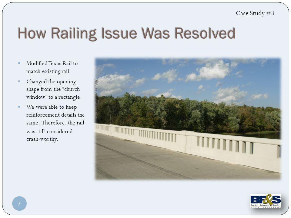 New longer brackets were designed composite with deck. Case Study #3 8