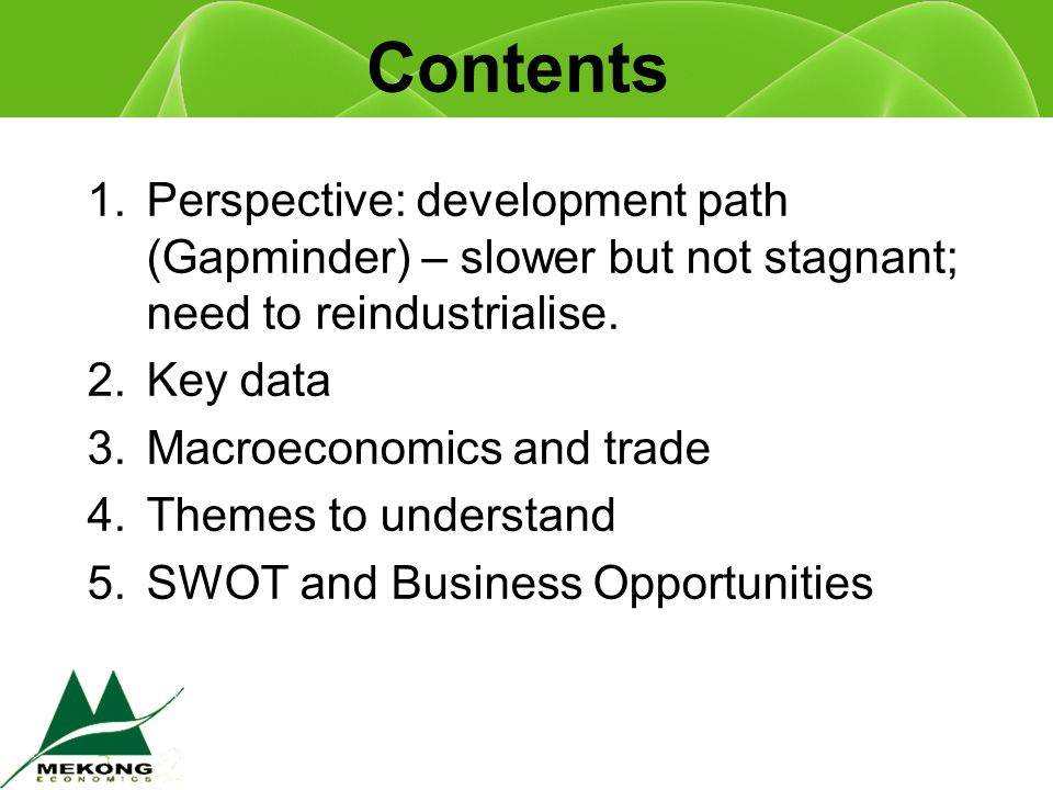 Business Opportunities SHORT TERM: –Tourism –Extractives: oil, gas, mining –Licences (e.g.