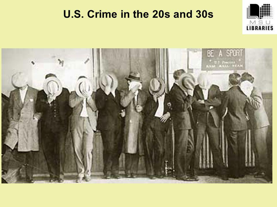 U.S. Crime in the 20s and 30s