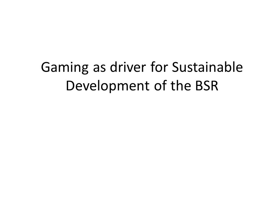 Gaming as driver for Sustainable Development of the BSR