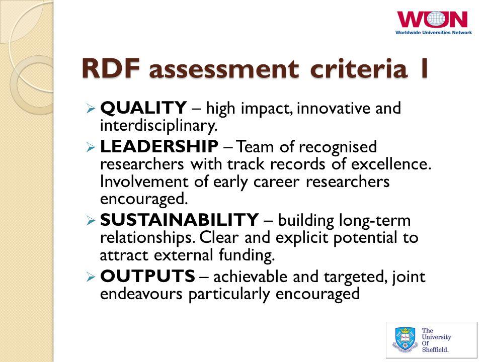 RDF assessment criteria 1  QUALITY – high impact, innovative and interdisciplinary.