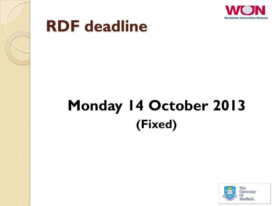 RDF deadline Monday 14 October 2013 (Fixed)