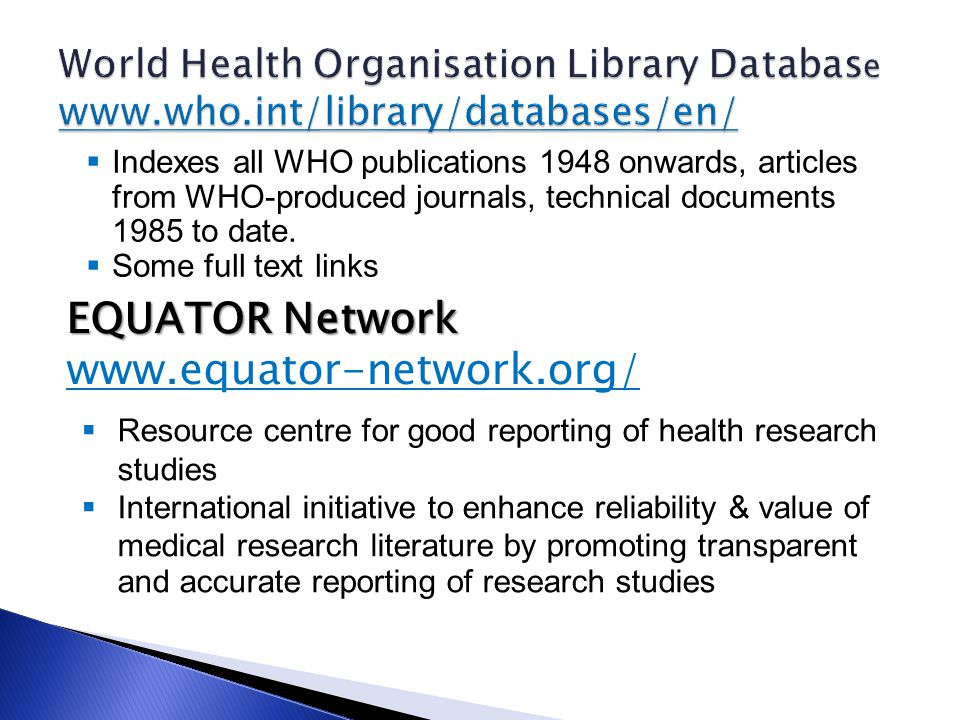  Indexes all WHO publications 1948 onwards, articles from WHO-produced journals, technical documents 1985 to date.