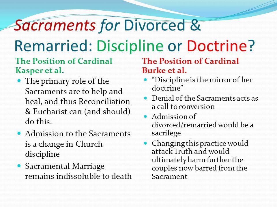 Sacraments for Divorced & Remarried: Discipline or Doctrine.