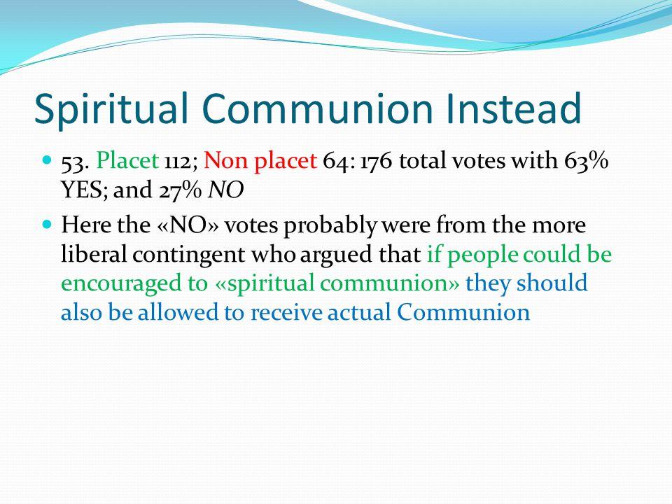 Spiritual Communion Instead 53.