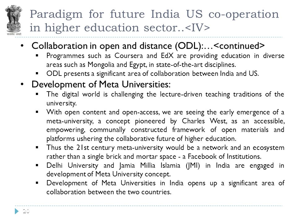 20 Paradigm for future India US co-operation in higher education sector..