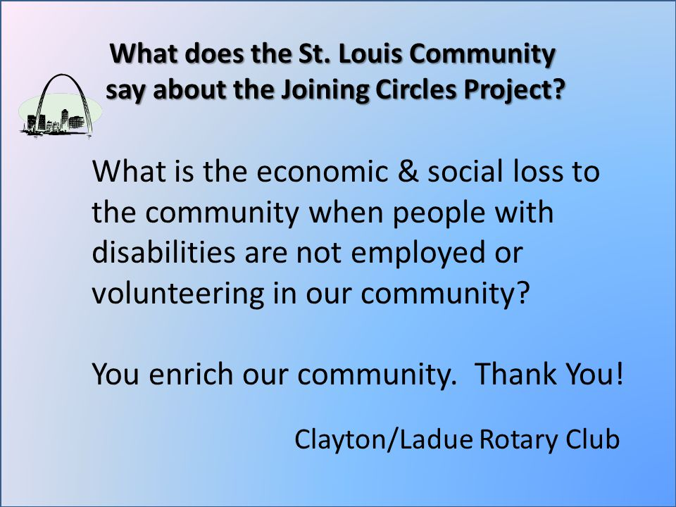 What does the St. Louis Community say about the Joining Circles Project.