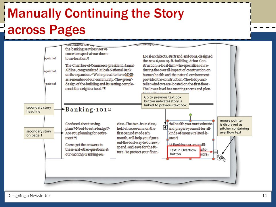 Designing a Newsletter14 Manually Continuing the Story across Pages